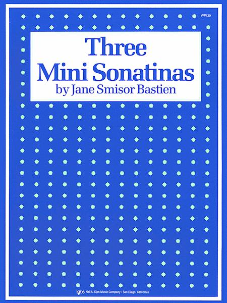 Three Mini Sonatinas