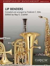 Lip Benders