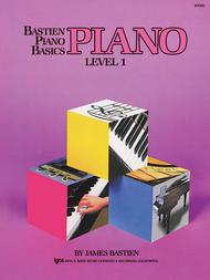 Bastien Piano Basics, Level 1, Piano Sheet Music By James