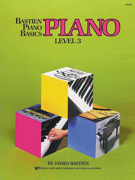 Bastien Piano Basics, Level 3, Piano