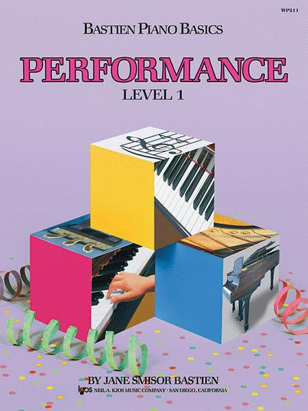 Bastien Piano Basics, Level 1, Performance