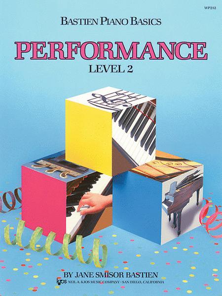 Bastien Piano Basics, Level 2, Performance