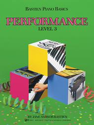 Bastien Piano Basics, Level 3, Performance
