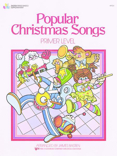 Popular Christmas Songs, Primer Level By James Bastien