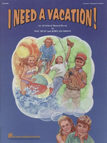 I Need a Vacation - Teacher's Edition