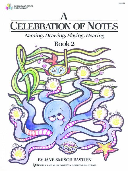 A Celebration Of Notes, Book 2