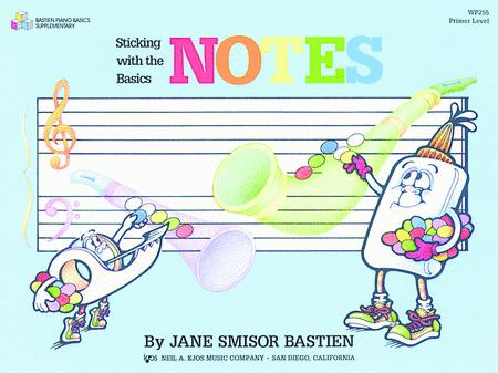 Sticking With The Basics: Notes, Primer