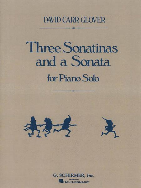 3 Sonatinas and a Sonata