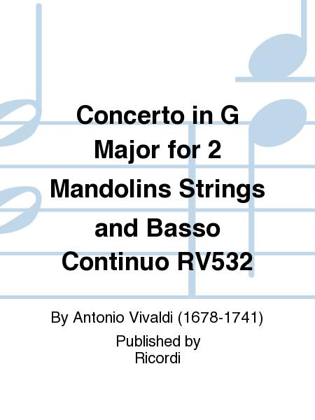 Concerto in G Major for 2 Mandolins Strings and Basso Continuo RV532