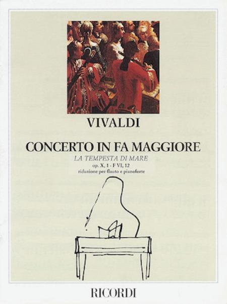 Concerto in F Major for Flute Strings and Basso Continuo La tempesta di more Op.10 No.1, RV433