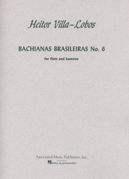 Bachianas Brasileiras No. 6