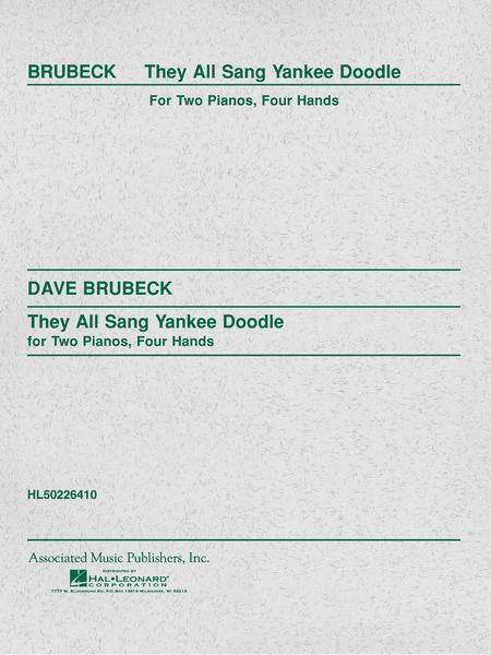 They All Sang Yankee Doodle (2-piano score)