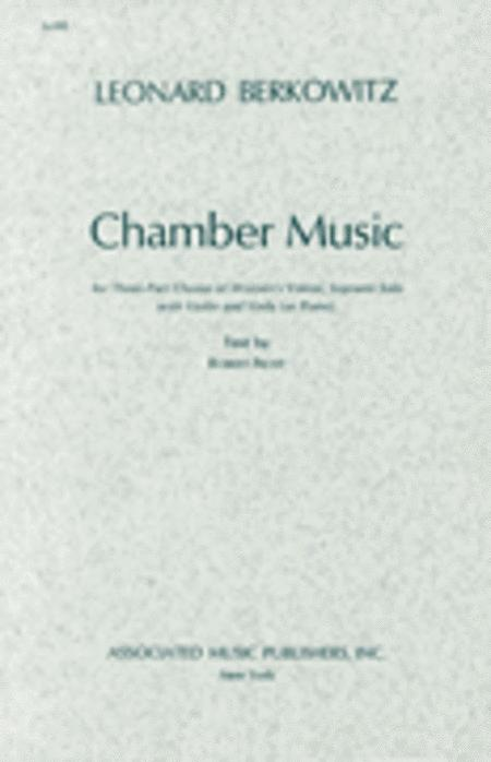 Chamber Music For 3-part Chorus Of Womens Voices ,Soprano Solo With Violin And Vio