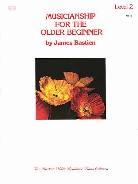 Musicianship For The Older Beginner - Level 2