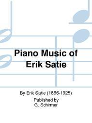 Piano Music of Erik Satie