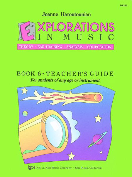 Explorations in Music Teacher's Book 6