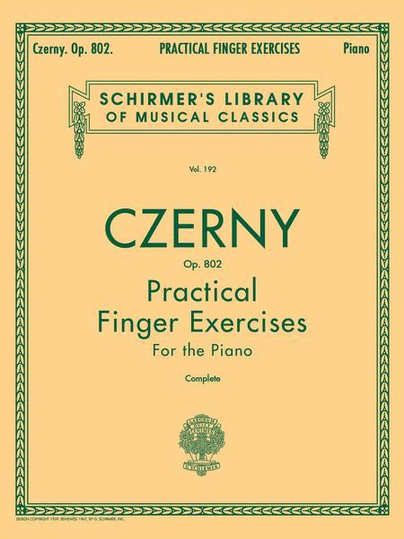 Practical Finger Exercises, Op. 802 (Complete)