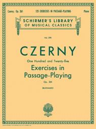 125 Exercises in Passage Playing, Op. 261