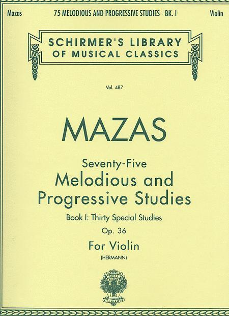 75 Melodious And Progressive Studies, Op. 36 - Book 1 (Violin)