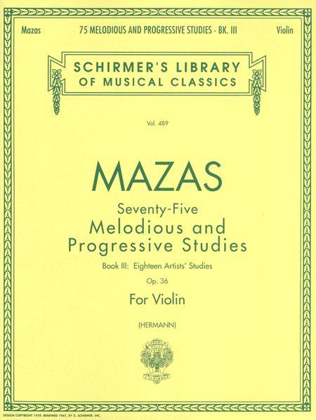 75 Melodious and Progressive Studies, Op. 36 - Book 3: Artist's Studies