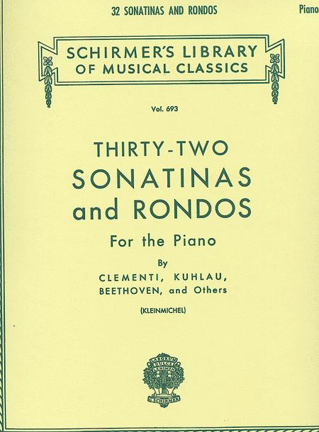 32 Sonatinas And Rondos - Piano Solo