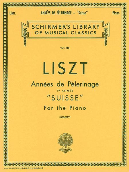 Annee De Pelerinage - Book 1: Suisse