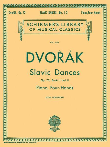 Slavonic Dances, Op. 72 - Books 1 & 2