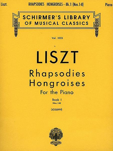Rhapsodies Hongroises - Book 1: Nos. 1 - 8