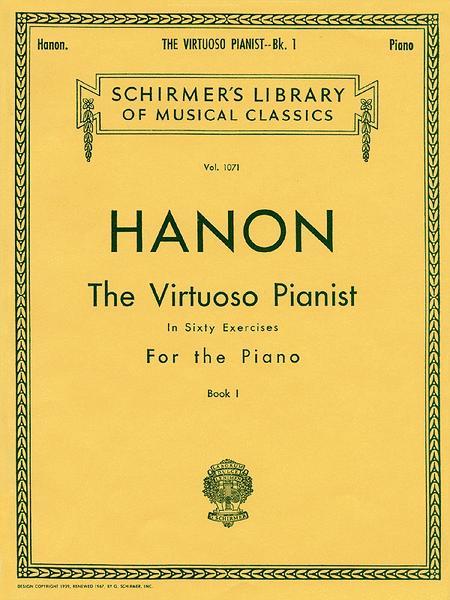 Virtuoso Pianist in 60 Exercises - Book 1