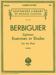 Benoit Berbiguier: Eighteen Exercises or Etudes