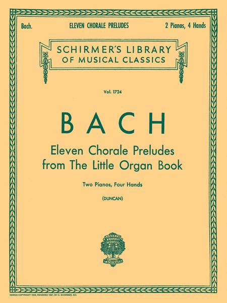 11 Chorale Preludes from the Little Organ Book (2-piano score)