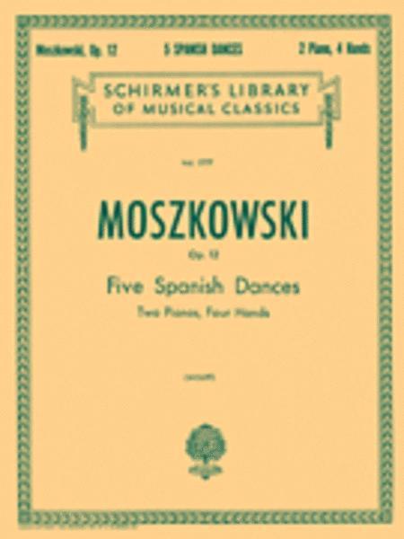 5 Spanish Dances, Op. 12