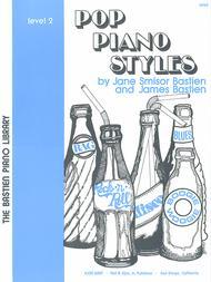Pop Piano Styles, Level 2