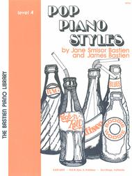 Pop Piano Styles, Level 4