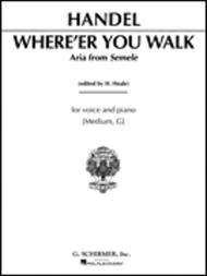 Where E'er You Walk (from Semele)