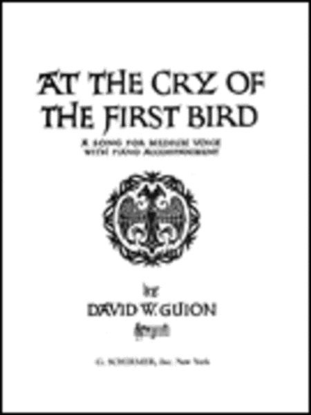 At the Cry of the First Bird