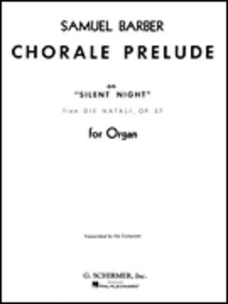Chorale Prelude Silent Night (from Die Natali), Op. 37