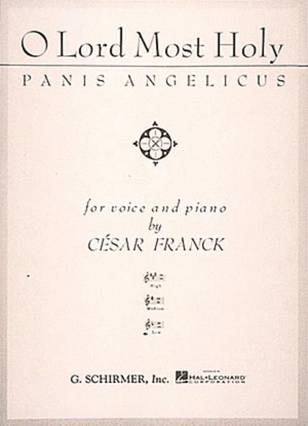 Panis Angelicus (O Lord Most Holy) - Low Voice In F