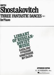 3 Fantastic Dances, Op  5 Sheet Music By Dmitri Shostakovich - Sheet