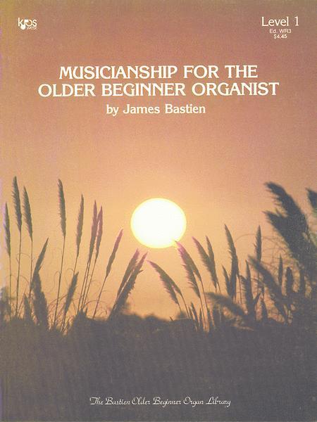 Musicianship For the Older Beginner Organist, Level 1