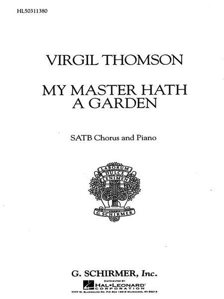 My Master Hath a Garden