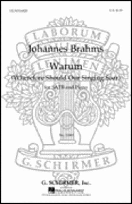 Warum Wherefore Should Our Singing Soar  Piano German & English