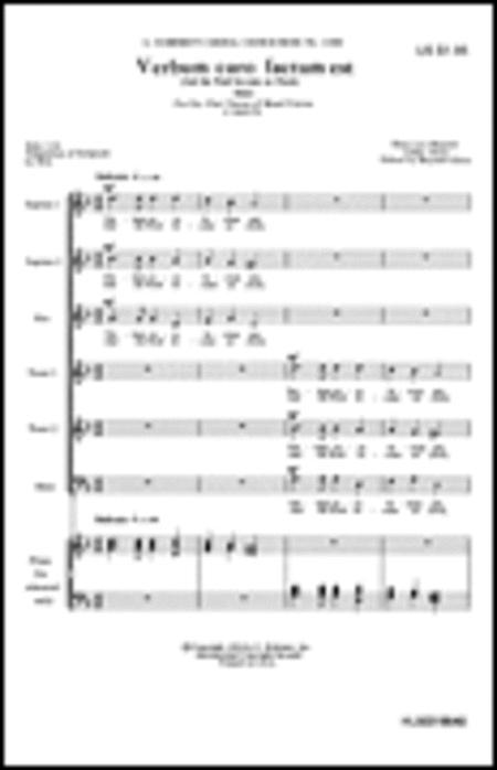 Verbum Caro Factum Est And The Word Became As Flesh A Cappella