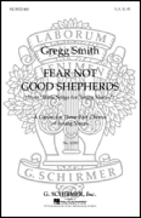 Fear Not Good Shepherds (from Bible Songs for Young Voices)