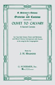 Olivet To Calvary Vocal Score A Sacred Cantata