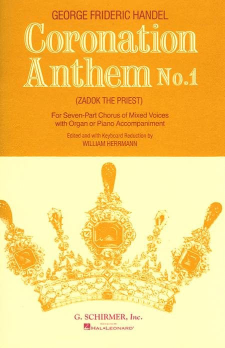 Coronation Anthem No. 1: Zadok the Priest