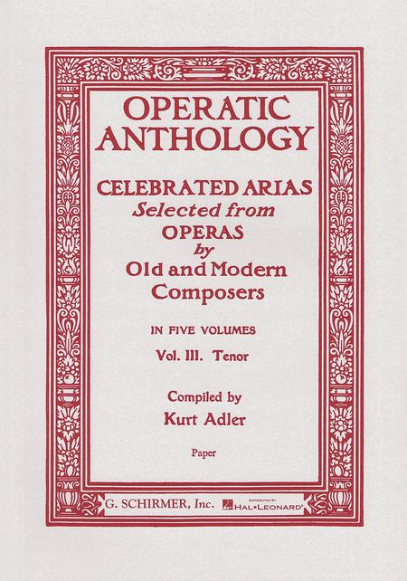 Operatic Anthology, Volume 3 - Tenor