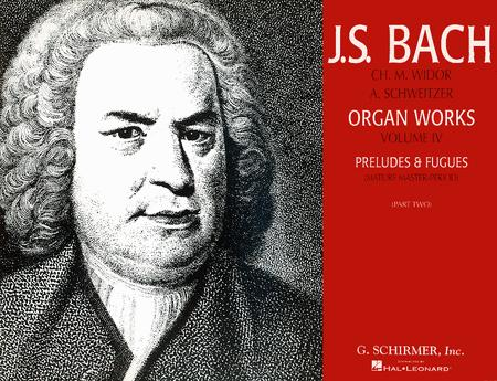 Organ Works, Volume 4: Preludes and Fugues