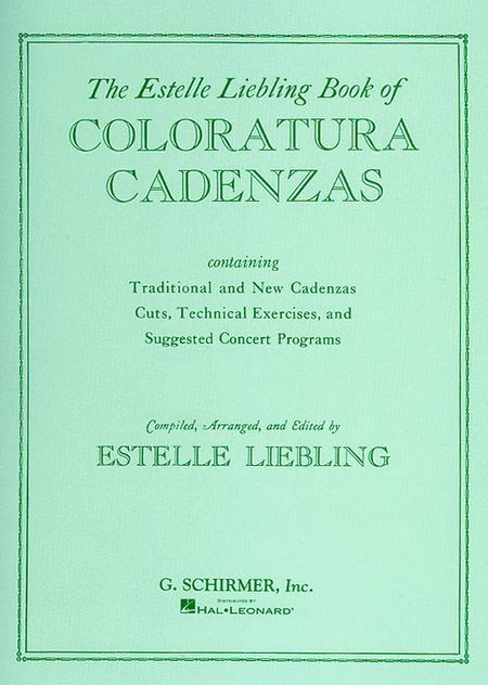The Estelle Liebling Book of Coloratura Cadenzas