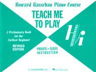 Teach Me to Play: Preliminary Beginner Book